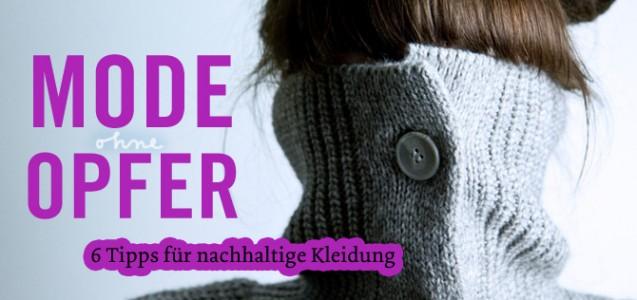 Mode ohne Opfer: Tipps für nachhaltige Kleidung