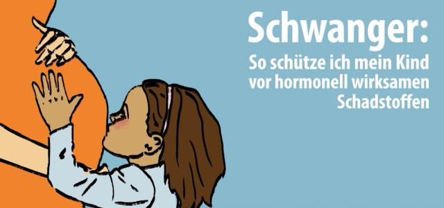 Schwanger: Wie schütze ich mein Kind vor hormonell wirksamen Schadstoffen? (Bild: Nestbau/WECF)