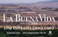 "Dokumentarfilm: ""La Buena Vida – Das gute Leben"""