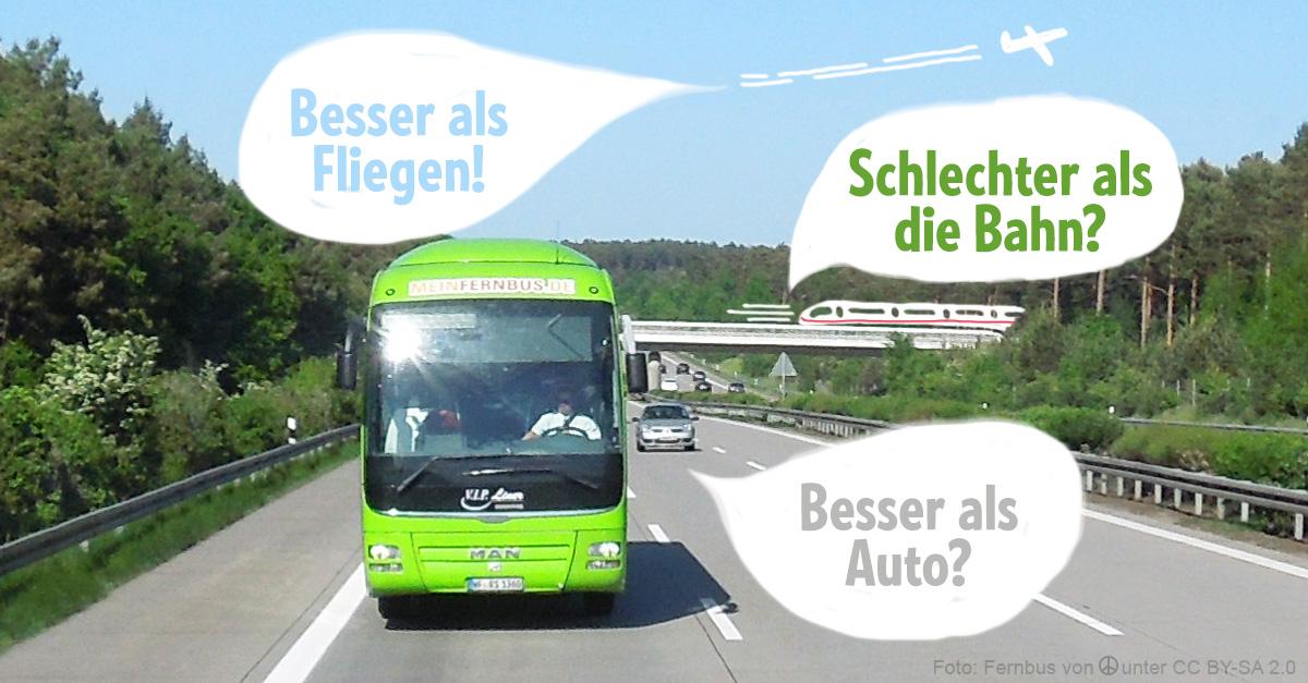 Fernbus im vergleich zu bahn auto flugzeug u fernbuslinien