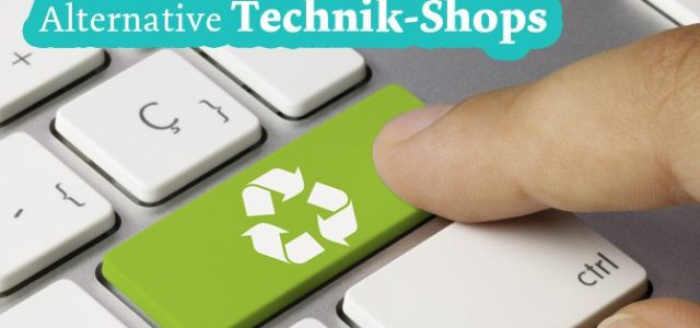 Alternative Technikshops