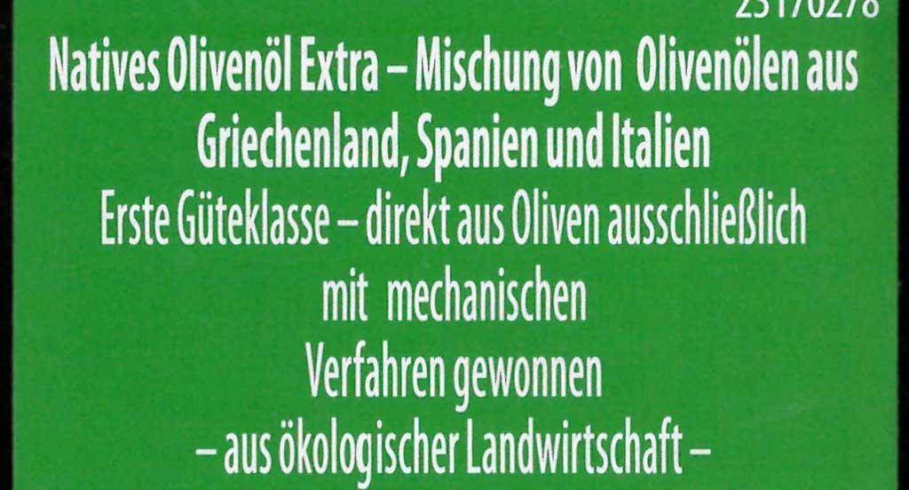 Gutes Olivenöl? Drei Pflichtangaben sind wichtig: Herkunftsland, 'Erste Güteklasse','direkt aus Oliven ausschliesslich mit mechanischen Verfahren'