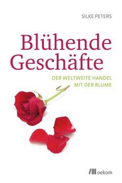 """""""Blühende Geschäfte"""", 14,95 Euro, oekom verlag"""