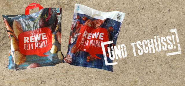 Rewe schafft Plastiktüten ab.