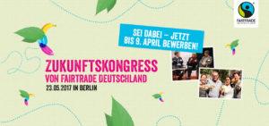 Mit Utopia Unterwegs auf den Zukunftskongress von Fairtrade