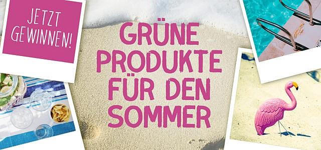 Sommergewinnspiel: Mach mit und gewinne Produkte für einen grünen Sommer!