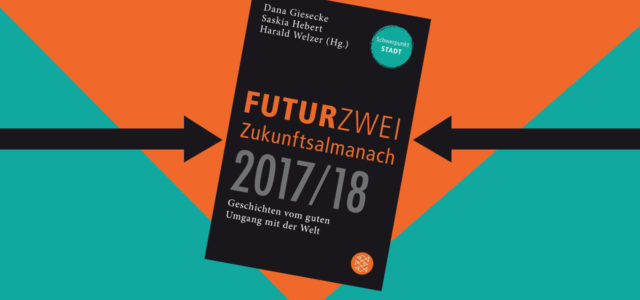 Buchtipp Futurzwei Zukunftsalmanach 2017/18