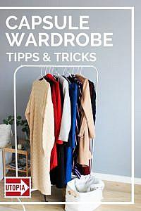 Capsule Wardrobe: Minimalismus mit 37 Teilen pro Kleiderschrank und Quartal
