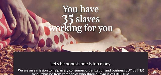 slaveryfootprint.org - Wie viele Sklaven hast Du?