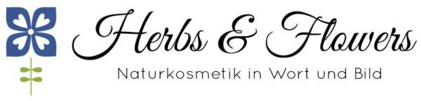Naturkosmetik Blog Herbs & Flowers