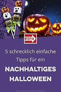 5 schrecklich einfache Tipps für ein nachhaltiges Halloween