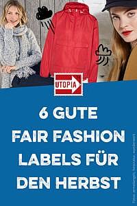 Fair Fashion: 6 empfehlenswerte Labels für den Herbst