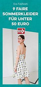 Eco Fashion: 9 faire Sommerkleider für unter 50 Euro
