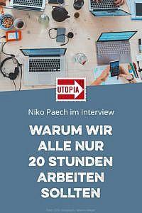 - Anzeige -  Warum wir alle nur 20 Stunden arbeiten sollten – Niko Paech im Interview