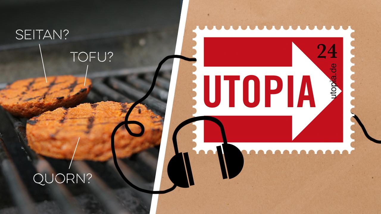 Utopia-Podcast-Fleischersatz-im-Praxistest-was-gibt-s-wie-schmeckt-s-was-ist-drin-