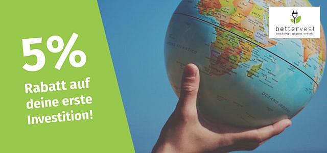 Nachhaltig investieren mit bettervest – jetzt 5 % Rabatt auf deine erste Investition sichern!