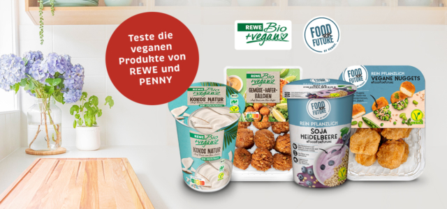 REWE PENNY Produkttest vegane Produkte