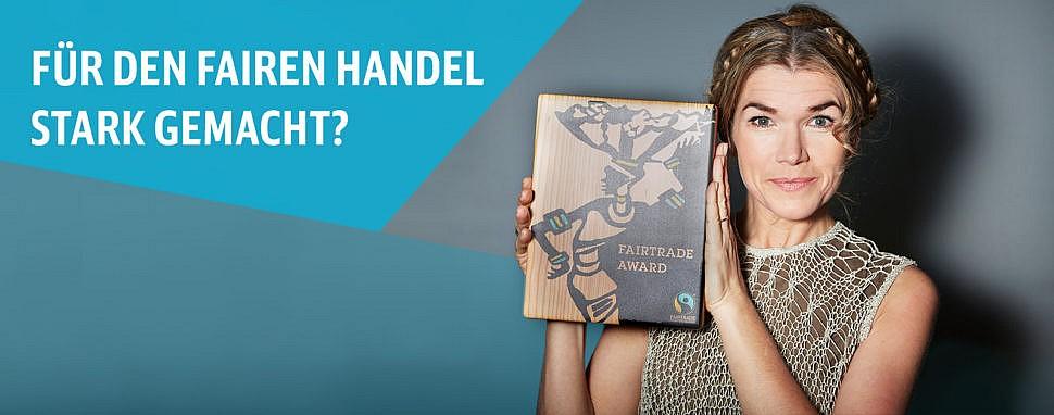 Fairtrade Awards 2018 – Preis für Engagement für den fairen Handel