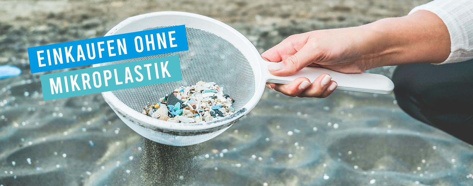 Mikroplastik vermeiden Einkaufen ohne Mikroplastik Kaufland