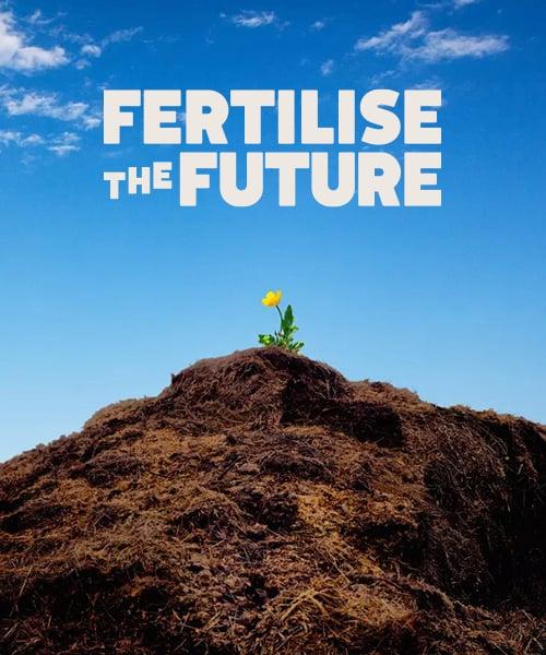 Fertilise the future