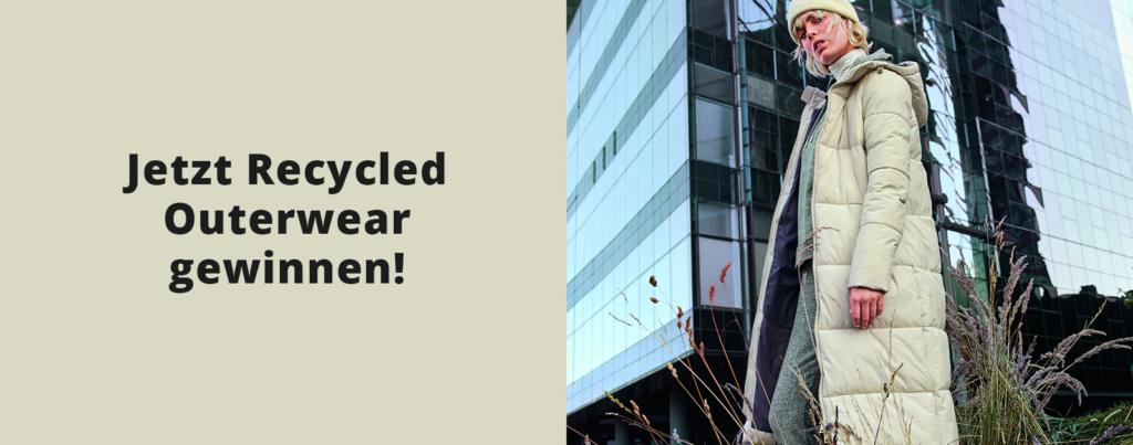 C&A Gewinnspiel Recycled Outerwear